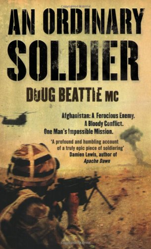 9781847393999: An Ordinary Soldier
