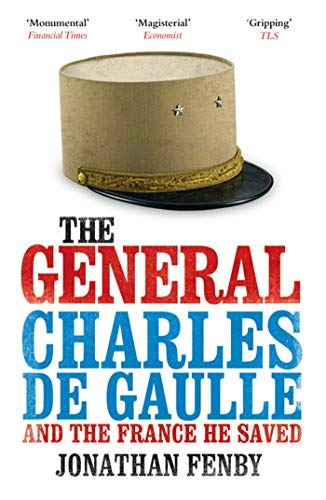 9781847394101: The General de Gaulle and the France He Saved /Anglais