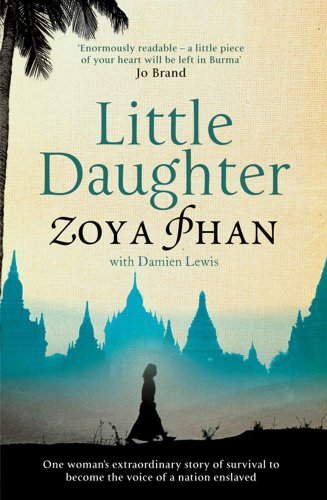 9781847394262: Little Daughter: A Memoir of Survival in Burma and the West