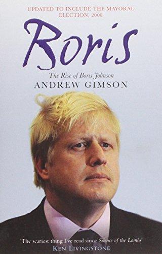 9781847394279: Boris: The Rise of Boris Johnson