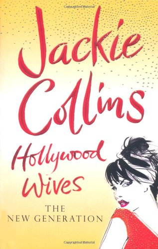 9781847394361: Hollywood Wives: The New Generation