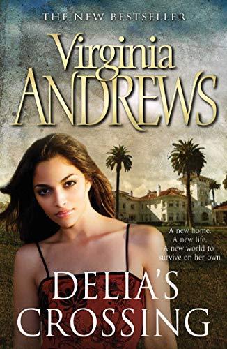 Delia's Crossing (Delia Trilogy 1): Andrews, Virginia