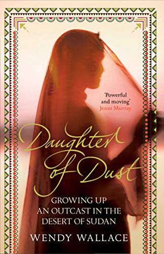 9781847396358: Daughter of Dust: Growing up an Outcast in the Desert of Sudan