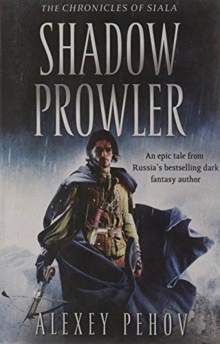 9781847396716: Shadow Prowler (Chronicles of Siala)