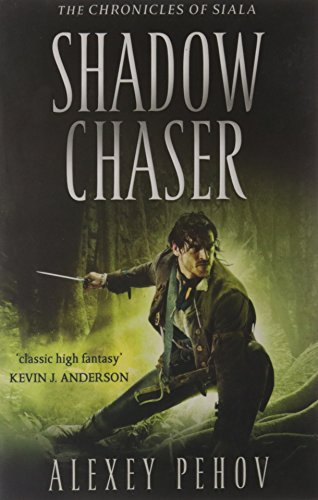 9781847396723: Shadow Chaser (Chronicles of Siala)