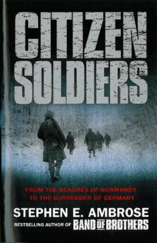 9781847397607: Citizen Soldiers