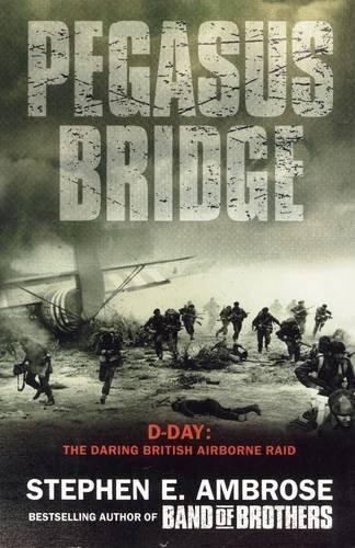 9781847397621: Pegasus Bridge - 6 June, 1944