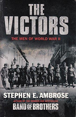 9781847397645: The Victors: The Men of World War II