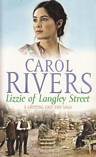 Lizzie Of Langley Street: Rivers, Carol