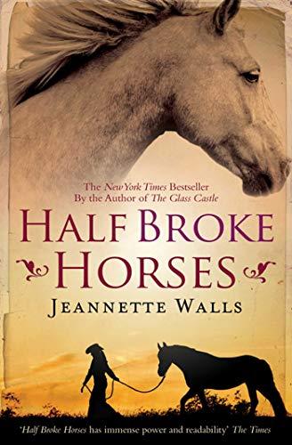 9781847398314: Half Broke Horses
