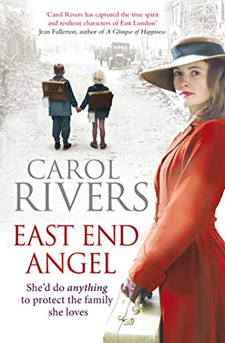 East End Angel: Rivers, Carol