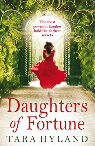Daughters of Fortune: Hyland, Tara