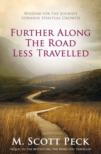 9781847398635: Further Along The Road Less Travelled