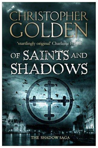 9781847399243: Of Saints and Shadows (Shadow Saga 1)