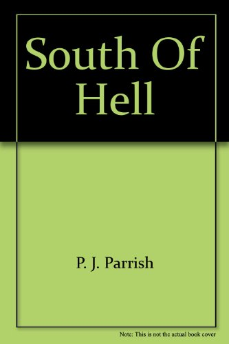 9781847399762: South of Hell