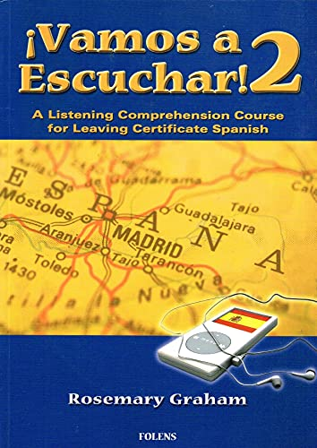 9781847412423: Vamos a Escuchar: Bk. 2: A Listening Comprehension Course for Leaving Certificate Spanish