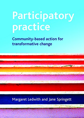 9781847420138: Participatory practice: Community-based action for transformative change