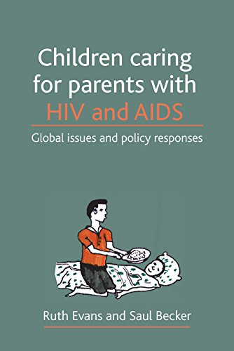 9781847420220: Children caring for parents with HIV and AIDS: Global issues and policy responses