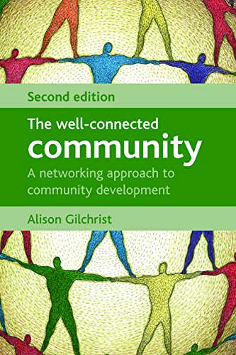 9781847420565: The Well-Connected Community, Second Edition: A Networking Approach to Community Development