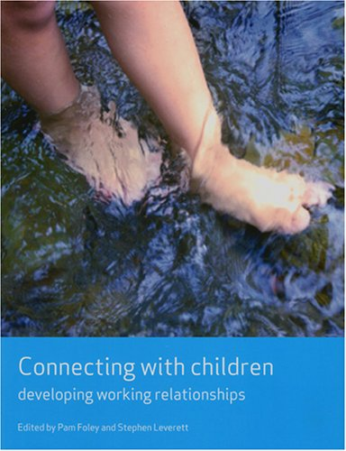 9781847420589: Connecting with Children: Developing Working Relationships (Working Together for Children Series):