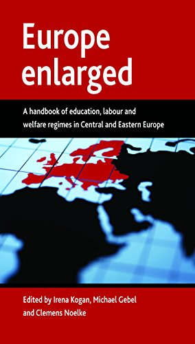 9781847420640: Europe enlarged: A handbook of education, labour and welfare regimes in Central and Eastern Europe