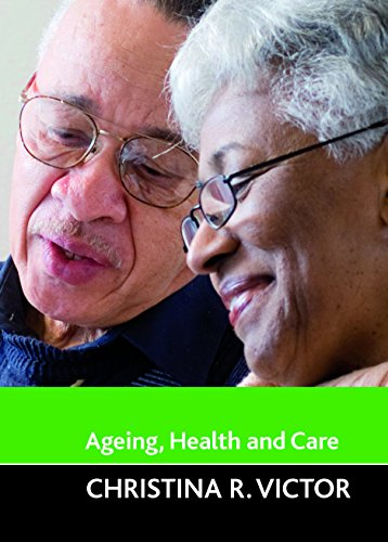 9781847420879: Ageing, health and care (Ageing and the Lifecourse)