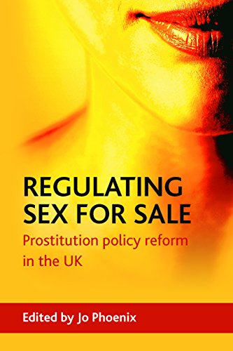 9781847421050: Regulating Sex for Sale: Prostitution Policy Reform in the UK