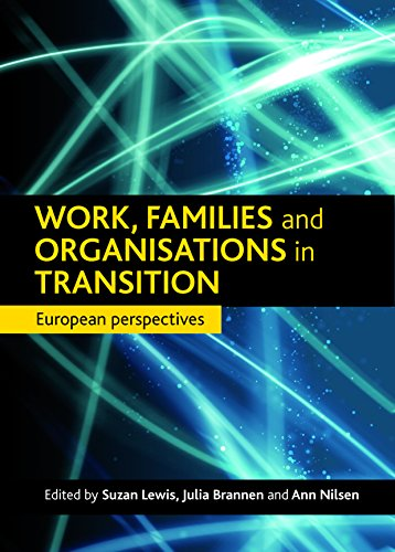 Work, Families and Organisations in Transition: European Perspectives (Hardback)