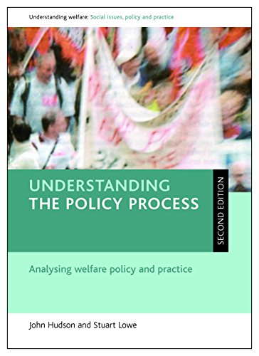 9781847422682: Understanding the policy process (Second edition): Analysing welfare policy and practice (Understanding Welfare)