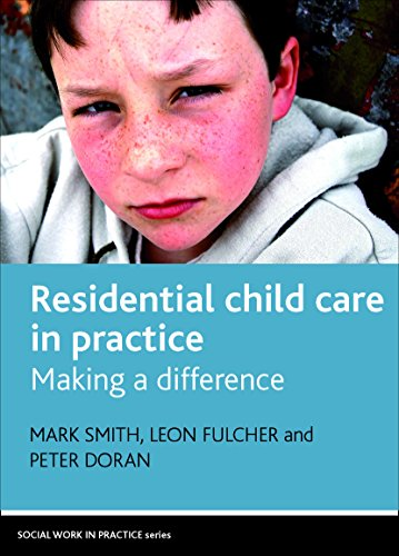 9781847423108: Residential Child Care in Practice: Making a Difference (Social Work in Practice)