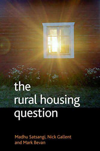 The Rural Housing Question: Community and Planning in Britain's Countrysides: Satsangi, Madhu;...