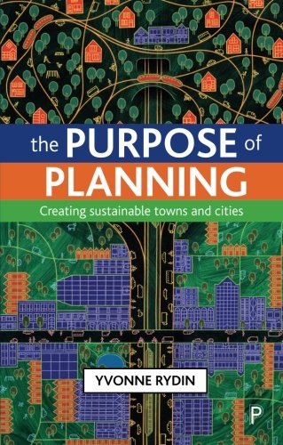 9781847424303: The Purpose of Planning: Creating Sustainable Towns and Cities