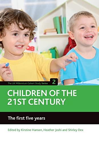 9781847424754: Children of the 21st century (Volume 2): The first five years (UK Millennium Cohort Study)