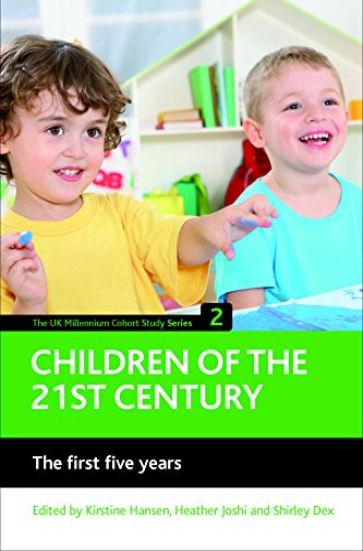 9781847424761: Children of the 21st century (Volume 2): The first five years (UK Millennium Cohort Study)