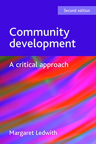Community development: A critical approach (Paperback): Margaret Ledwith