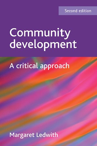 9781847426475: Community development: A critical approach (BASW/Policy Press Titles)