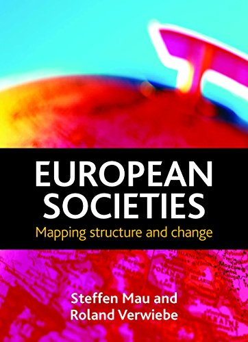9781847426543: European societies: Mapping structure and change