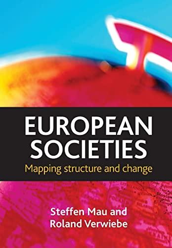European Societies: Mau, Steffen; Verwiebe, Roland