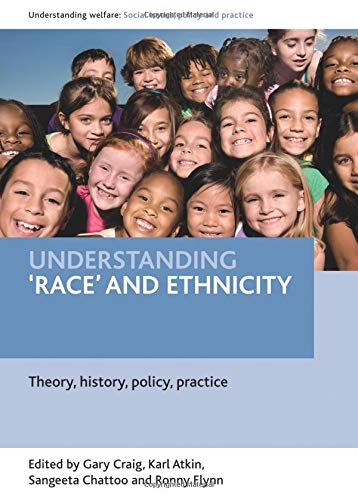 Understanding 'race' and Ethnicity
