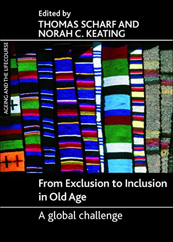 9781847427724: From exclusion to inclusion in old age (Ageing and the Lifecourse)