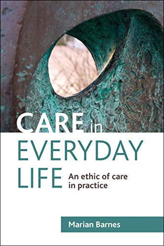 Care in Everyday Life: Barnes, Marian