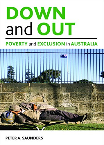 9781847428387: Down and out: Poverty and exclusion in Australia (Studies in Poverty, Inequality, and Social Exclusion)
