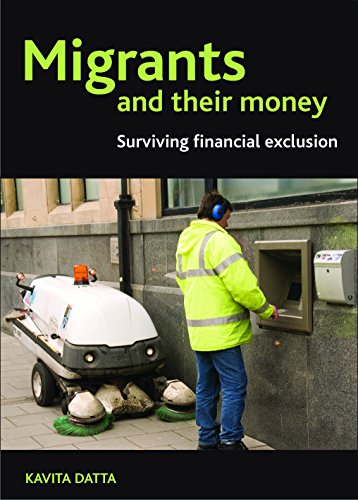 9781847428431: Migrants and Their Money: Surviving Financial Exclusion