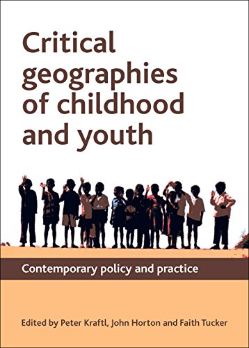 9781847428455: Critical Geographies of Childhood and Youth: Contemporary Policy and Practice