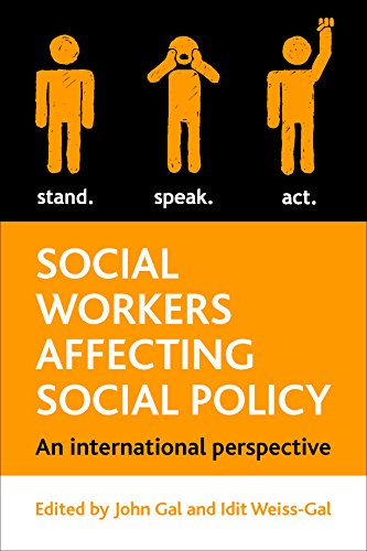 Social workers affecting social policy (Hardcover): Idit Weiss Gal