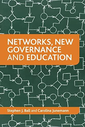 Networks, New Governance and Education: Stephen J. Ball; Carolina Junemann