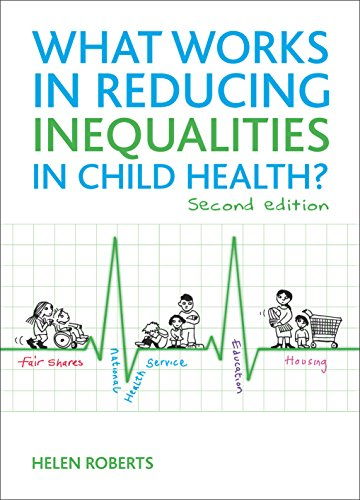 9781847429964: What Works in Reducing Inequalities in Child Health?: Second Edition