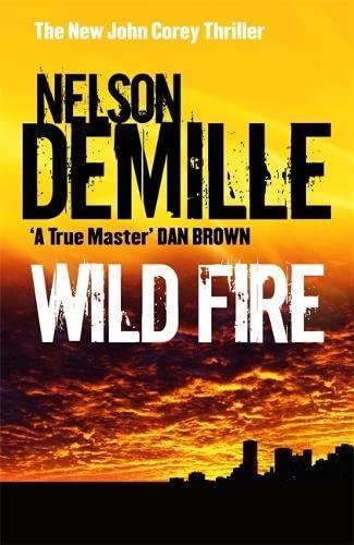 9781847440013: Wild Fire: Number 4 in series (John Corey)