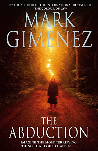The Abduction: Mark Gimenez