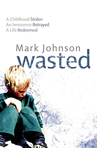 9781847440235: Wasted
